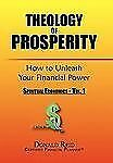 Theology of Prosperity: How to Unleash Your Financial Power : Spritual...