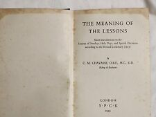 The meaning of the lessons: - Chavasse C M by SPCK, 1959.