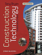 Construction Technology: Analysis and Choice by Tony Bryan (Paperback, 2010)