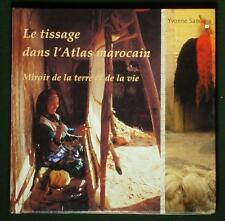 BOOK Moroccan Weaving Bedouin textile art loom kilim costume High Atlas folk art