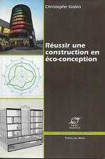 DEVELOPPEMENT DURABLE - BATIMENT / REUSSIR UNE CONSTRUCTION EN ECO-CONCEPTION