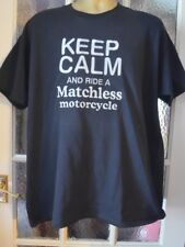 MATCHLESS MOTORCYCLE  KEEP CALM AND RIDE ON   FOTL  HEAVY TSHIRT  EMBROIDERED