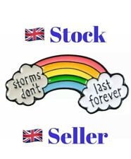 NHS Rainbow Pin Badge Storms Don't Last Forever  Keyworker Thankyou Gift