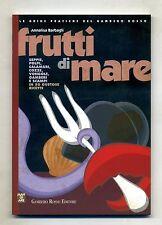 Annalisa Barbagli # FRUTTI DI MARE # Gambero Rosso Editore 2000