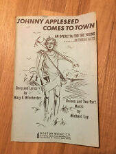 Johnny Appleseed Comes to Town: Boston Music Co Operetta 1966