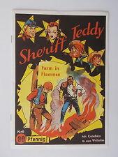 Sheriff Teddy - Heft Nr. 6 - Farm in Flammen. Comic / Z. 1-2