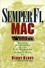 Semper Fi, Mac : Living Memories of the U. S. Marines in World War II
