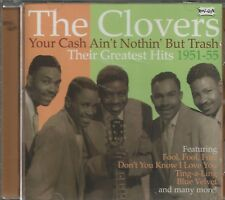 THE CLOVERS - CD - Your Cash Ain't Nothin' But Trash - VERY GOOD CONDITION