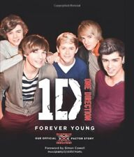 One Direction: Forever Young: Our Official X Factor Story,One Direction