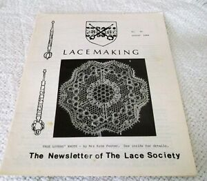 VINTAGE AUGUST1984, 'LACEMAKING', THE NEWSLETTER of THE LACE SOCIETY, No. 85.