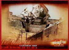 Joss Whedon's FIREFLY - Card #17 - A Getaway Ship - Inkworks 2006