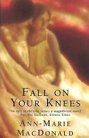 Fall On Your Knees by Ann-Marie MacDonald, NEW Book, FREE & FAST Delivery, (Pape