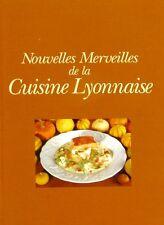 Nouvelles Merveilles de la Cuisine Lyonnaise - Pierre Grison - 1996 -