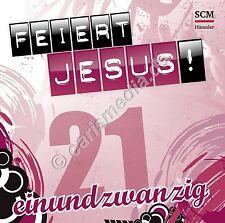 CD: FEIERT JESUS! 21 - Lobpreis - Anbetung - Erschienen 09/15 *TOP* *NEU* °CM°