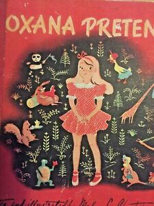 OXANA PRETENDS MADYE LEE CHASTAIN STOESSEL OLD BOOK
