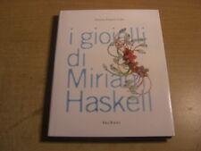 FARNETI CERA I GIOIELLI DI MIRIAM HASKELL IDEA BOOKS MONILI BIJOUX DESIGN JEWELS