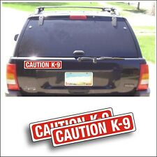 Magnet Magnetic Sign Caution K-9 dog in car show dogs pet car truck trailer Pair
