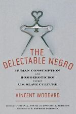 The Delectable Negro: Human Consumption and Homoeroticism Within Us Slave Cultur
