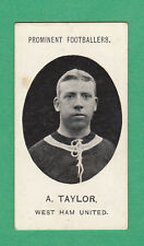 TADDY & CO. - VERY RARE FOOTBALLER CARD  -  TAYLOR OF WEST HAM UNITED  -  1908