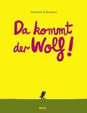 Da kommt der Wolf! von Vincent Bourgeau und Cédric Ramadier (Gebundene Ausgabe)