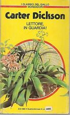 LETTORE IN GUARDIA! - CARTER DICKSON - CLASSICI DEL GIALLO MONDADORI