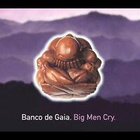Banco De Gaia : Big Men Cry CD