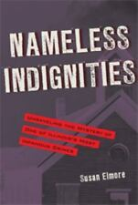 Nameless Indignities: Unraveling the Mystery of One of Illinois's Most Infamous