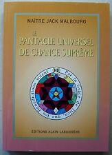 Le pantacle universel de chance suprème Maître J MALBOURG éd A Labussière