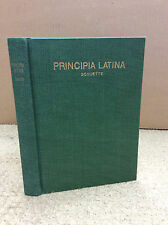 PRINCIPIA LATINA: Grammar and Exercises for Beginners By Clement Schuette - 1924