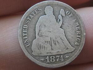 1874-S Seated Liberty Dime- Very Rare Date