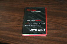 Love Wins : A Book about Heaven, Hell, and the Fate of Every Person Who Ever ...