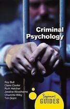 Beginner's Guides: Criminal Psychology : A Beginner's Guide by Charlotte...