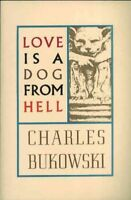Love Is a Dog from Hell : Poems, 1974-1977, Paperback by Bukowski, Charles, L...