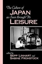SUNY Series in Japan in Transition: The Culture of Japan As Seen Through Its...