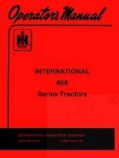INTERNATIONAL FARMALL 606 Series Operators Manual IH
