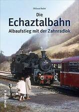 Die Echaztalbahn von Helmut Bader (2020, Taschenbuch)
