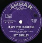 Ray Charles ORIG OZ 45 I can?t stop loving you VG+ ?62 Ampar MK230 Soul Blues