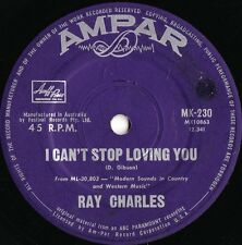 Ray Charles ORIG OZ 45 I can't stop loving you VG+ '62 Ampar MK230 Soul Blues