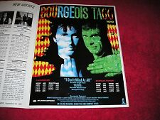 BOURGEOIS TAGG - 1987 US Full-Page Ad 'I Don't Mind At All ' Single (HITS Mag.)