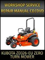 Kubota ZD326-EU Zero Turn Mower Service Repair Manual on CD