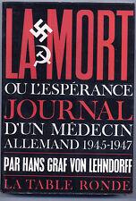 La Mort ou l'espérance journal d'un médecin allemand 1945-1947