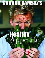 Gordon Ramsay's Healthy Appetite by Gordon Ramsay (Paperback, 2013)