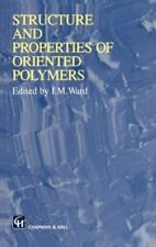 Structure and Properties of Oriented Polymers by Chapman and Hall Staff...