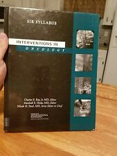 Interventions in oncology SiR Syllabus by ray, kicks, patel 2003 hardback