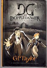 The First Escape (The Dopple Ganger Chronicles) by G. P. Taylor, 1st Edition