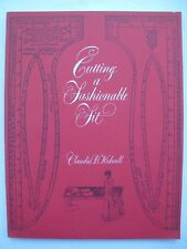 CUTTING A FASHIONABLE FIT - Dressmakers' Drafting Systems in the United States