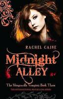 Midnight Alley (Morganville Vampires), Rachel Caine , Acceptable | Fast Delivery
