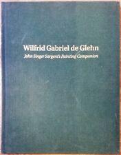 Wilfrid Gabriel de Glehn (1870-1951) : John Singer Sargent's Painting Companion