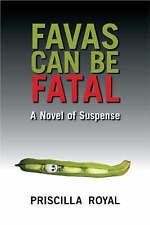Favas Can be Fatal, Royal, Priscilla, New Book