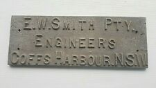 Vintage EW Smith Engineers Coffs Harbour NSW Cast Name Plate Plaque Steam